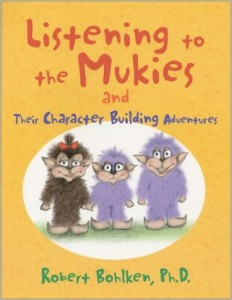 mukies1 232x300 Listening to the Mukies and Their Character Building Adventures