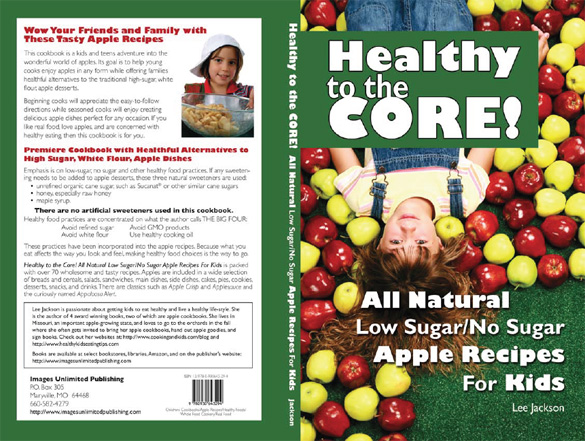 healthyapple cover <font color=#003300>Healthy to the Core! All Natural Low Sugar/No Sugar Apple Recipes for Kids